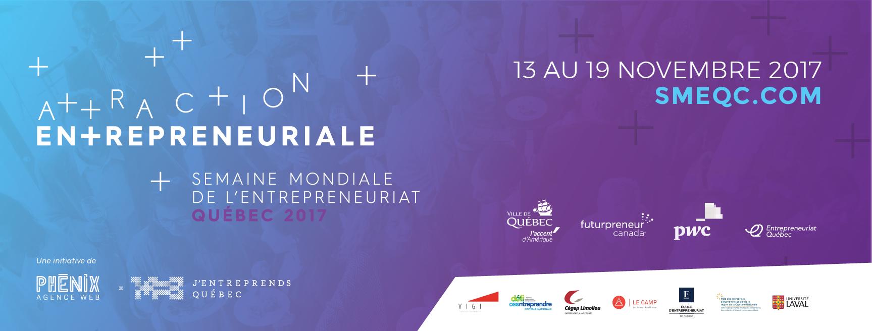 La Semaine Mondiale de l'Entrepreneuriat de Québec 2017